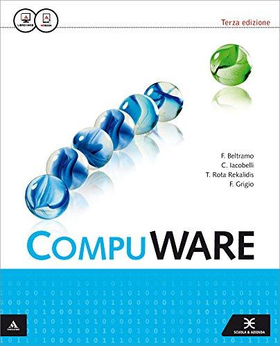 9788824751421: Compuware. Per gli Ist. tecnici e professionali. Con e-book. Con espansione online