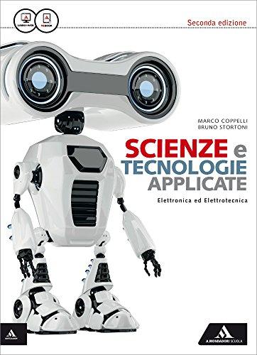 9788824751582: Scienza e tecnologie applicate. Eletronica ed elettrotecnica. Per le Scuole superiori. Con e-book. Con espansione online