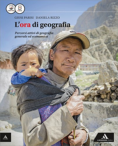 9788824752329: L'ora di geografia. Vol. unico. Con Atlante. Per le Scuole superiori. Con e-book. Con espansione online
