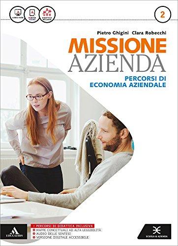 9788824755375: Missione azienda. Per gli Ist. tecnici e professionali. Con e-book. Con espansione online: 2