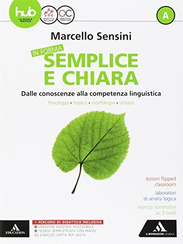 9788824755740: In forma semplice e chiara. Per la Scuola media. Con e-book. Con espnasione online