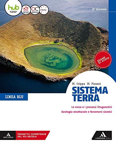9788824765121: Sistema terra. Linea blu. Per il secondo biennio dei Licei. Con e-book. Con espansione online