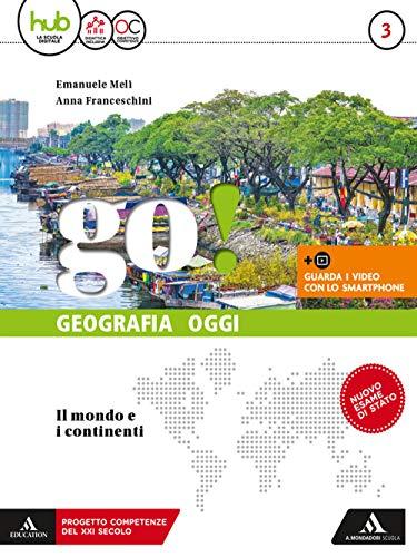 9788824767521: Go! Per la Scuola media. Con e-book. Con espansione online. Con Libro: 3