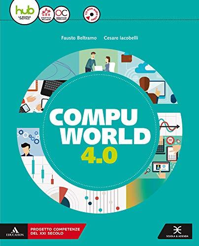 9788824781510: Compuworld 4.0. Per gli Ist. tecnici e professionali. Con e-book. Con espansione online. Con CD-ROM