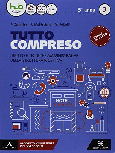 9788824782357: Tutto compreso. Per le Scuole superiori. Con e-book. Con espansione online (Vol. 3)