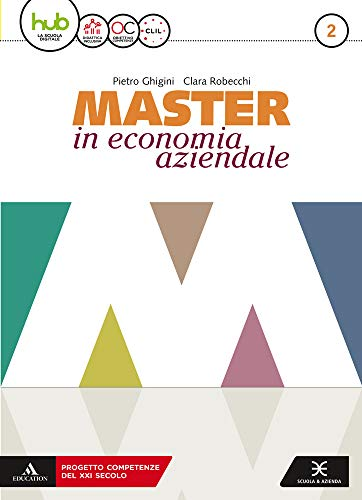 9788824782975: Master in economia aziendale. Per gli Ist. tecnici e professionali indirizzo AFM-SIA. Con e-book. Con espansione online. Con Libro: Saperi di base: 2