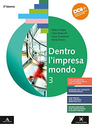 9788824785082: Dentro l'impresa mondo. Per gli Ist. tecnici e professionali. Con e-book. Con espansione online (Vol. 3)