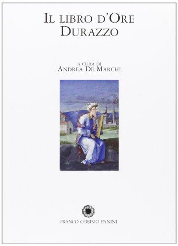 Il Libro d'Ore Durazzo( Genova,Biblioteca Civica Berio: Andrea De Marchi