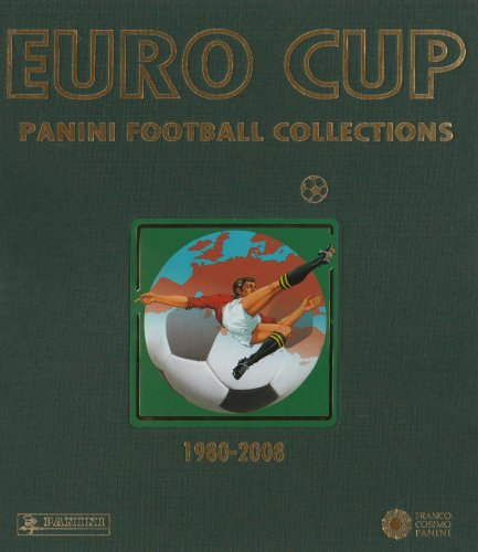 9788824805452: Euro Cup. Panini football collections (1980-2008). Ediz. multilingue (Sport)