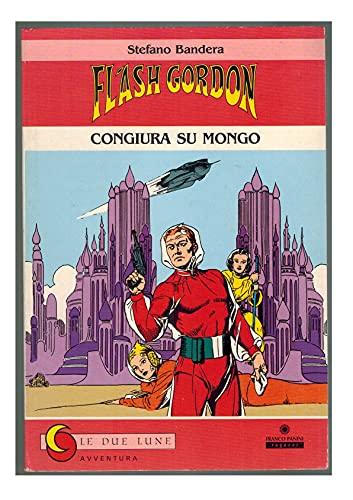 Flash Gordon. Congiura su Mongo.: Bandera, Stefano