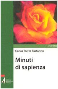 Minuti di sapienza (Paperback): Carlos Torres Pastorino