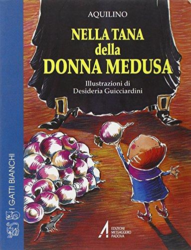 9788825009774: Nella tana di donna Medusa (I gatti bianchi)