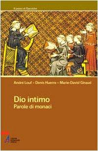 9788825014303: Dio intimo. Parole di monaci