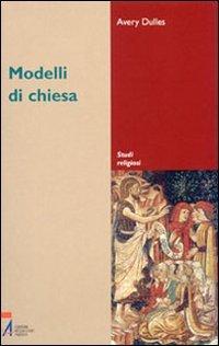 9788825014761: Modelli di Chiesa