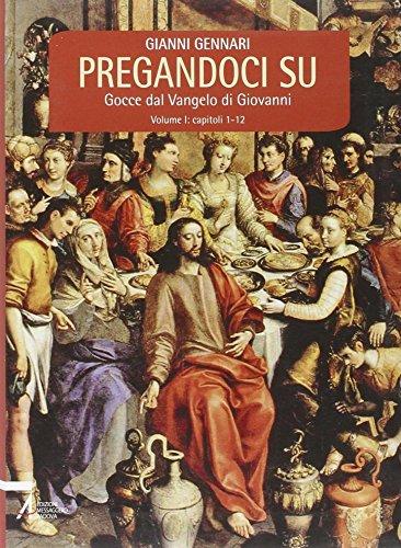 9788825019124: Pregandoci su. Gocce dal Vangelo di Giovanni