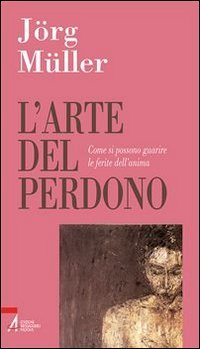 L'arte del perdono. Come si possono guarire le ferite dell'anima (8825021801) by [???]