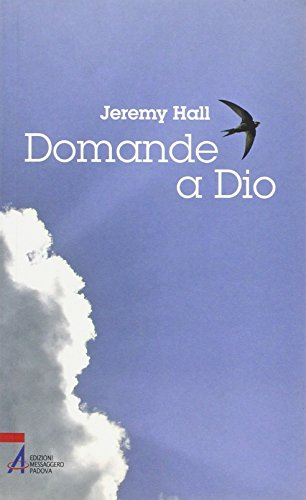 Domande a Dio. - Hall, Jeremy