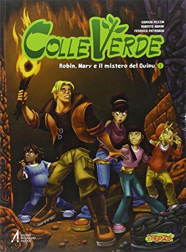 9788825024609: Colleverde. Robin, Mary e il mistero del Quipu (I fumetti del