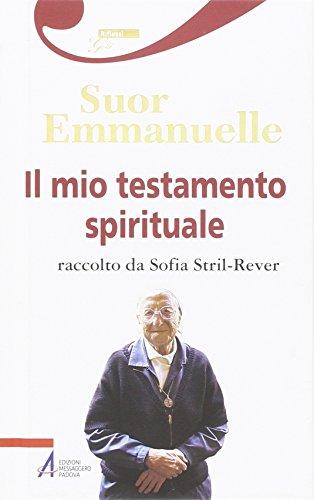 9788825025545: Il mio testamento spirituale. Raccolto da Sofia Stril-Rever