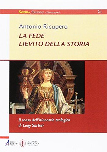 La fede lievito della storia : il: Ricupero,Antonio