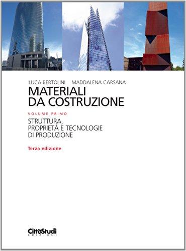 9788825173963: Materiali da costruzione. Struttura, proprietà e tecnologie di produzione (Vol. 1)