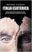 9788825300673: Italia esoterica. Breve storia della sapienza occulta dall'antica Roma al ventennio fascista