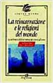 9788825607673: La reincarnazione e le religioni del mondo