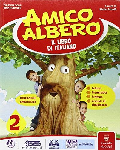 9788826134826: Amico albero. Per la 2ª classe elementare. Con e-book. Con espansione online