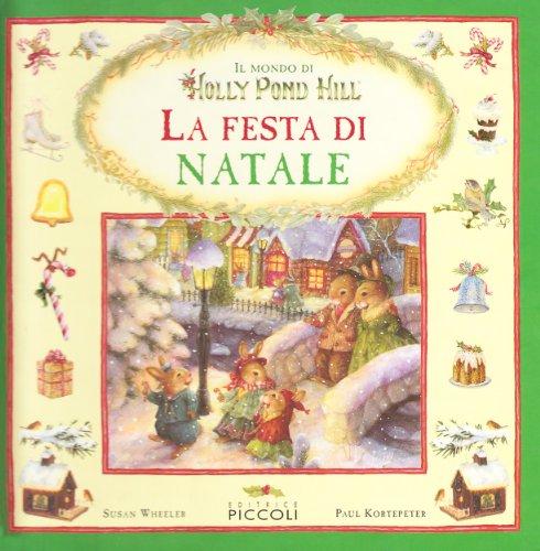 9788826151601: La festa di Natale. Ediz. illustrata