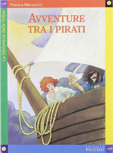9788826160191: Avventure tra i pirati