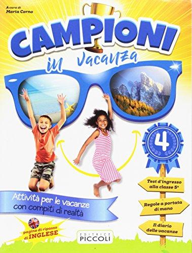 9788826172897: Campioni in vacanza. Per la Scuola elementare: 4