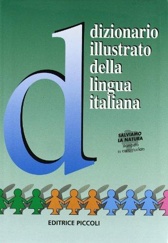9788826189901: Dizionario illustrato della lingua italiana