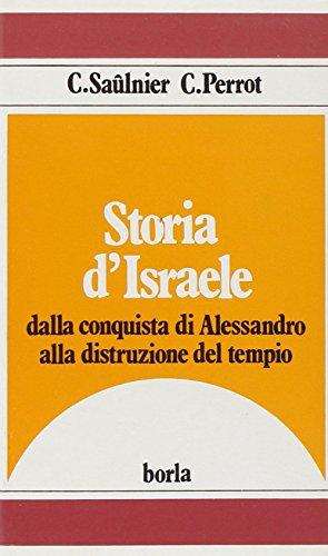 9788826305707: Storia di Israele. Vol. 3: Dalla conquista di Alessandro alla distruzione del tempio (331 a. C. -135 d. C).