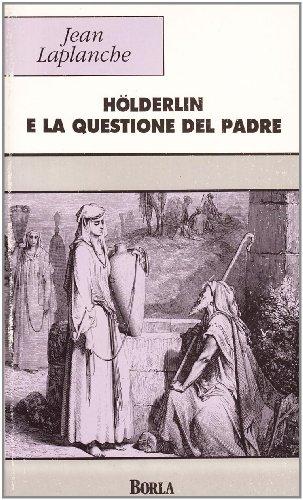 Hölderlin e la questione del padre (8826307768) by [???]