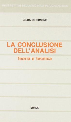 9788826310336: La conclusione dell'analisi. Teoria e tecnica