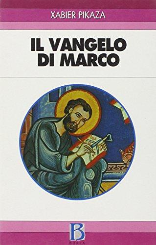 9788826311432: Il Vangelo di Marco