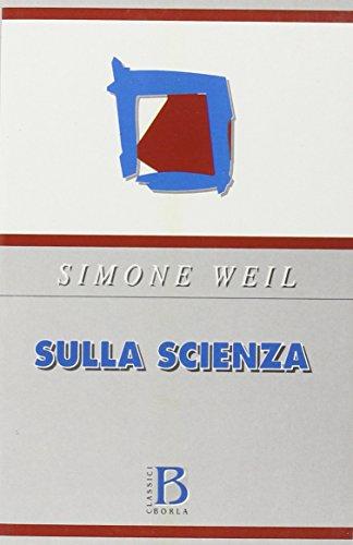 Sulla scienza (8826312591) by Simone Weil
