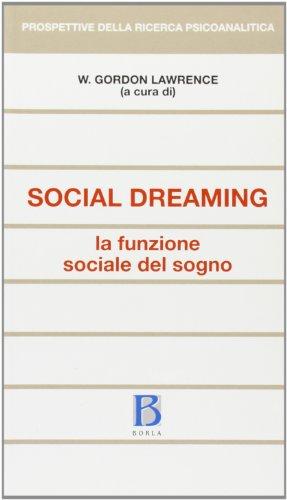 9788826313900: Social dreaming. La funzione sociale del sogno