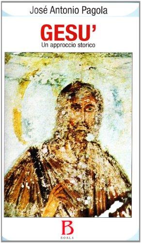 Gesù. Un approccio storico.: Pagola,José Antonio.