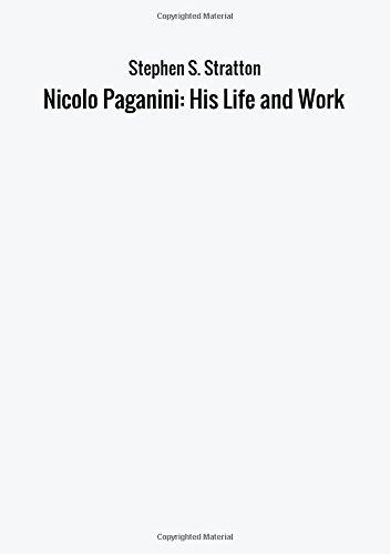 9788826413679: Nicolo Paganini: His Life and Work