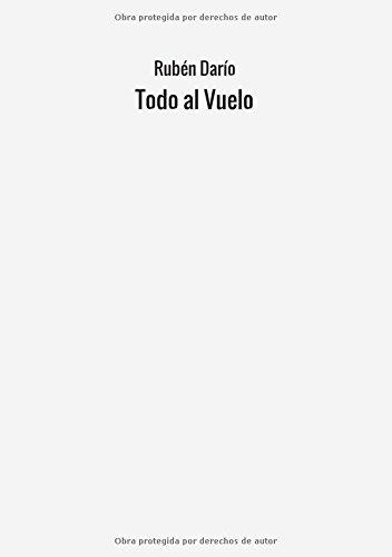 Todo al Vuelo: Rubén Darío