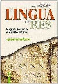 9788826812113: Lingua et res. Con Guida allo studente. Per i Licei e gli Ist. magistrali. Con espansione online