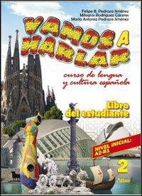 9788826813912: Vamos a hablar. Curso de lengua y cultura española. Con CD Audio. Per la Scuola media: 2