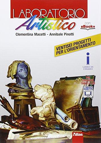 9788826815374: Laboratorio artistico. Per le Scuole superiori. Con e-book. Con espansione online