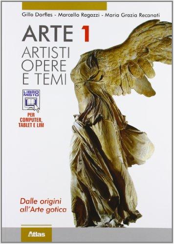9788826815510: Arte. Artisti. Dalle origini all'arte gotica. Per le Scuole superiori. Con espansione online: 1