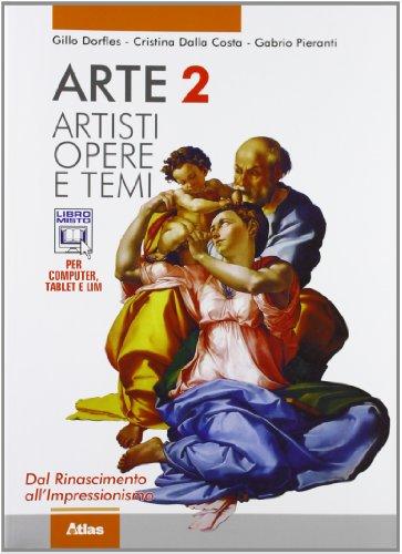 9788826815527: Arte. Artisti, opere e temi. Per le Scuole superiori. Con espansione online: 2