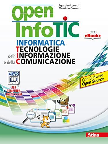 9788826815695: Open infotic. Per le Scuole superiori. Con e-book. Con espansione online