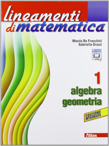9788826816364: Lineamenti di matematica. Algebra-Geometria. Per le Scuole superiori. Con espansione online: 1