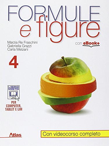 9788826818139: Formule e figure. Per i Licei e gli Ist. magistrali. Con e-book. Con espansione online: 4