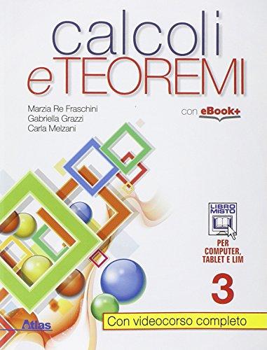 9788826818252: Calcoli e teoremi. Per gli Ist. tecnci. Con e-book. Con espansione online: 3
